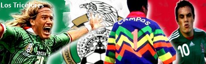 サッカーメキシコ代表 Mexico National Teams Los Tricolores