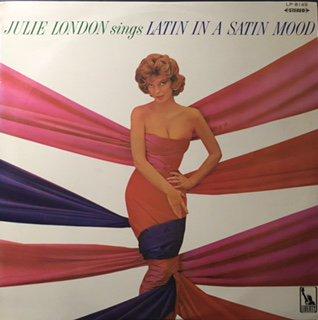 Julie London/Sings Latin In A Satin Mood