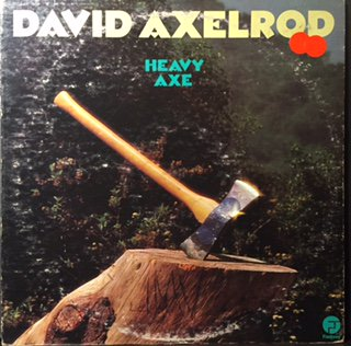 David Axelrod/Heavy Axe