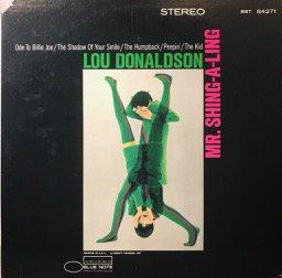 Lou Donaldson/Mr.Shing-A-Ling