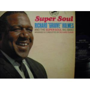 "Richard""Groove""Holmes/SuperSoul"