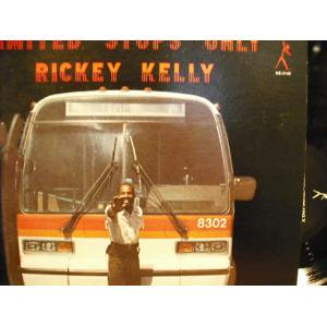 Rickey Kelly/Limited Stop Only
