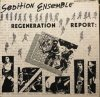 Sedition Ensemble/Regeneration Report