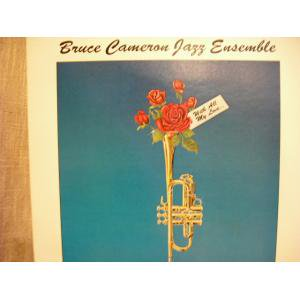 Bruce Cameron Jazz Ensemble/With All My Love