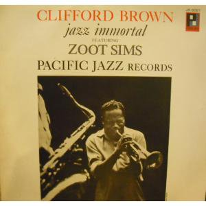 Clifford Brown/Jazz Immotal Featuring zoot Sims