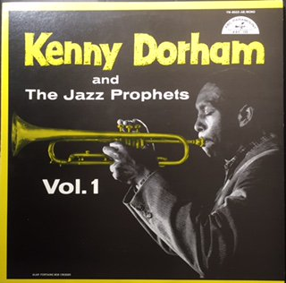 Kenny Dorham/And The Jazz Prophets Vol.1