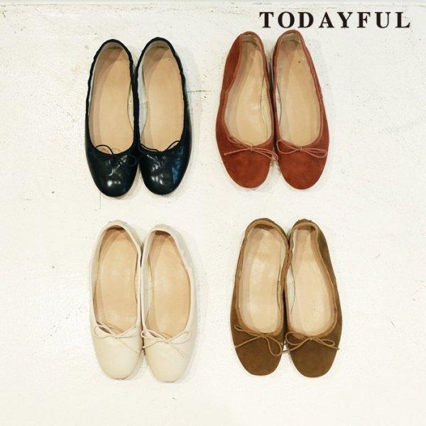 TODAYFUL トゥデイフル Round Ballet Shoes 11821024 【18AW1】【先行予約】【クレジット限定 納期8月〜9月頃予定】