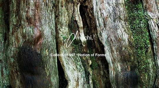"""amachi. アマチ Collection 007 """"Notion of Forms"""""""