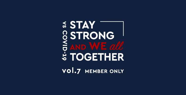 STAY STRONG and WE ALL TOGETHER vs COVID-19 vol.7