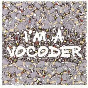 V.A. - I'M A VOCODER (LP) (NEW)