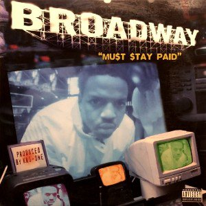 BROADWAY - MUST STAY PAID (12) (VG+/VG+)