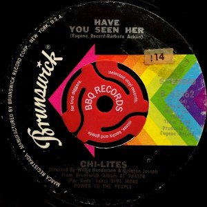 THE CHI-LITES - HAVE YOU SEEN HER / YES I'M READY (IF I DON'T GET TO GO) (7) (VG)