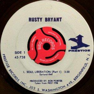 RUSTY BRYANT - SOUL LIBERATION (7) (VG+)