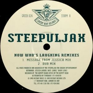 STEEPULJAX - NOW WHO'S LAUGHING (REMIXES) (12) (VG+/VG+)