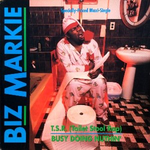 BIZ MARKIE - T.S.R. (TOILET STOOL RAP) / BUSY DOING NUTHIN' (12) (EX/VG+)