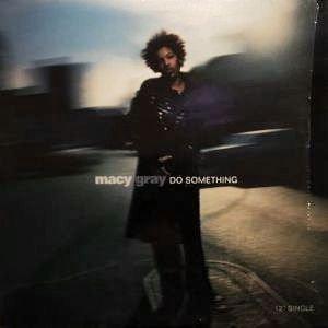 MACY GRAY - DO SOMETHING (12) (VG+/EX)