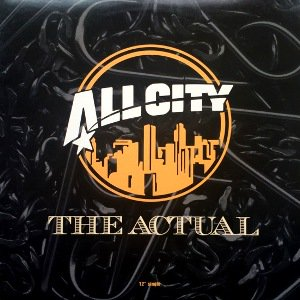 ALL CITY - THE ACTUAL (12) (PROMO) (VG+/VG+)