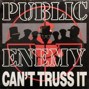 PUBLIC ENEMY - CAN'T TRUSS IT (12) (SEALED)