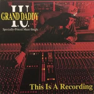 GRAND DADDY I.U. - THIS IS A RECORDING (12) (VG/VG)