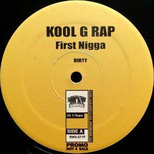 KOOL G RAP - FIRST NIGGA (12) (VG+/VG+)
