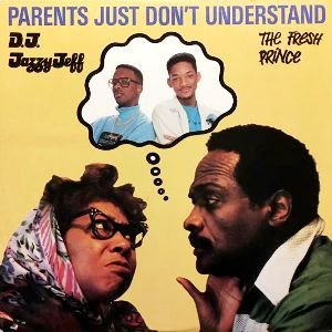 DJ JAZZY JEFF & THE FRESH PRINCE - PARENTS JUST DON'T UNDERSTAND (12) (VG+/VG+)