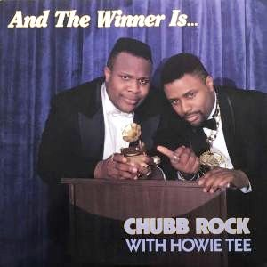 CHUBB ROCK WITH HOWIE TEE - AND THE WINNER IS... (LP) (EX/EX)