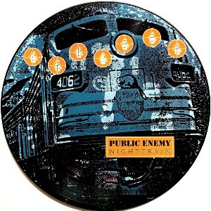 PUBLIC ENEMY - NIGHT TRAIN (12) (PICTURE VINYL) (VG+/VG)