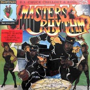 DJ CHUCK CHILLOUT & KOOL CHIP - MASTERS OF THE RHYTHM (LP) (VG+/EX)