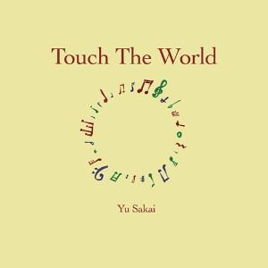 YU SAKAI さかいゆう - TOUCH THE WORLD (LP) (NEW)