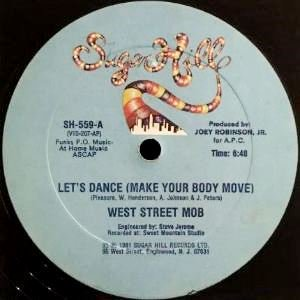 WEST STREET MOB - LET'S DANCE (MAKE YOUR BODY MOVE) (12) (VG/VG+)