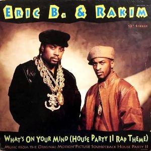 ERIC B. & RAKIM - WHAT'S ON YOUR MIND (12) (VG+/VG)