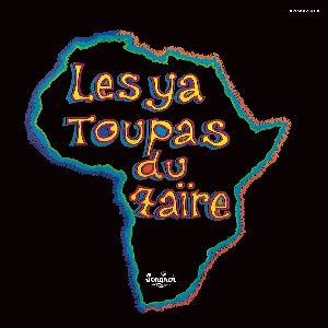 LES YA TOUPAS DU ZAIRE - S.T. (LP) (NEW)