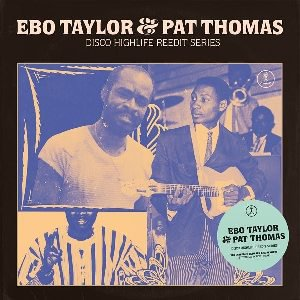 EBO TAYLOR & PAT THOMAS - DISCO HIGHLIFE REEDIT SERIES VOL. 3 (LP) (NEW)