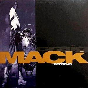 CRAIG MACK - GET DOWN (12) (EX/EX)