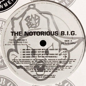 NOTORIOUS B.I.G. - ONE MORE CHANCE/STAY WITH ME (12) (RE) (VG/VG+)