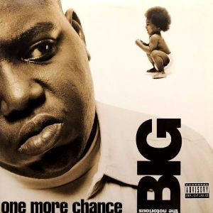 NOTORIOUS B.I.G. - ONE MORE CHANCE/STAY WITH ME (12) (EX/VG+)