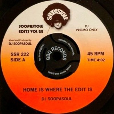 DJ SOOPASOUL - SOOPASTOLE EDITS VOL 22 (7) (NEW)