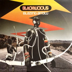 BLACKALICIOUS - BLAZING ARROW (LP) (VG+/VG+)