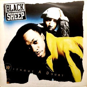BLACK SHEEP - WITHOUT A DOUBT (12) (UK) (VG/VG+)