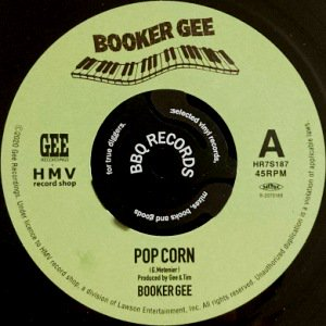 BOOKER GEE - POP CORN / GRANNY SCRATCH SCRATCH (7) (M/M)