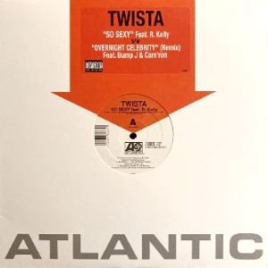 TWISTA - SO SEXY / OVERNIGHT CELEBRITY (REMIX) (12) (VG/VG+)