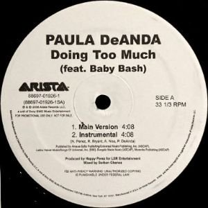 PAULA DEANDA - DOING TOO MUCH / WALK AWAY (REMEMBER ME) (12) (VG+)