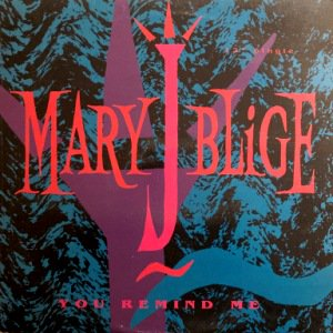 MARY J. BLIGE - YOU REMIND ME (12) (VG+/VG+)