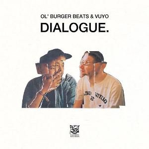 OL' BURGER BEATS & VUYO - DIALOGUE (LP) (NEW)