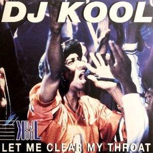 DJ KOOL - LET ME CLEAR MY THROAT (12) (VG+/VG+)