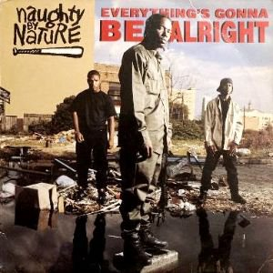 NAUGHTY BY NATURE - EVERYTHING'S GONNA BE ALRIHGT (12) (VG/VG)