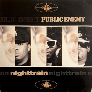 PUBLIC ENEMY - NIGHTTRAIN / MORE NEWS AT 11 (12) (VG+/VG+)