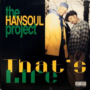<img class='new_mark_img1' src='https://img.shop-pro.jp/img/new/icons3.gif' style='border:none;display:inline;margin:0px;padding:0px;width:auto;' />THE HANSOUL PROJECT - THAT'S LIFE (12) (PROMO) (VG+/VG+)