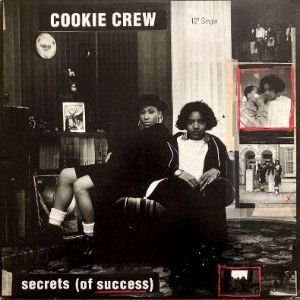 <img class='new_mark_img1' src='https://img.shop-pro.jp/img/new/icons3.gif' style='border:none;display:inline;margin:0px;padding:0px;width:auto;' />COOKIE CREW - SECRETS (OF SUCCESS) (12) (VG+/VG+)