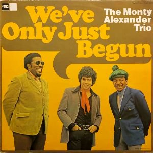 <img class='new_mark_img1' src='https://img.shop-pro.jp/img/new/icons3.gif' style='border:none;display:inline;margin:0px;padding:0px;width:auto;' />THE MONTY ALEXANDER TRIO - WE'VE ONLY JUST BEGUN (LP) (EX/VG+)